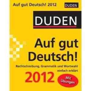 Dudenkalender Auf gut Deutsch