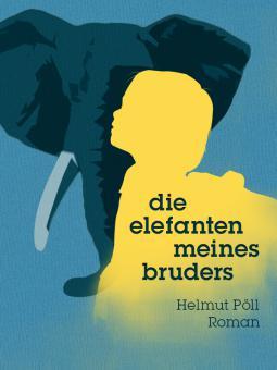 Cover_Pöll_ElefantenmeinesBruders
