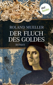 Cover_Mueller_FluchdesGoldes