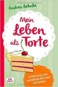 Cover_Behnke_LebenalsTorte