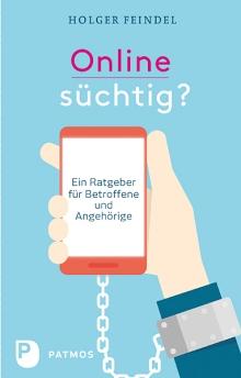 Cover_Feindel_Onlinesüchtig